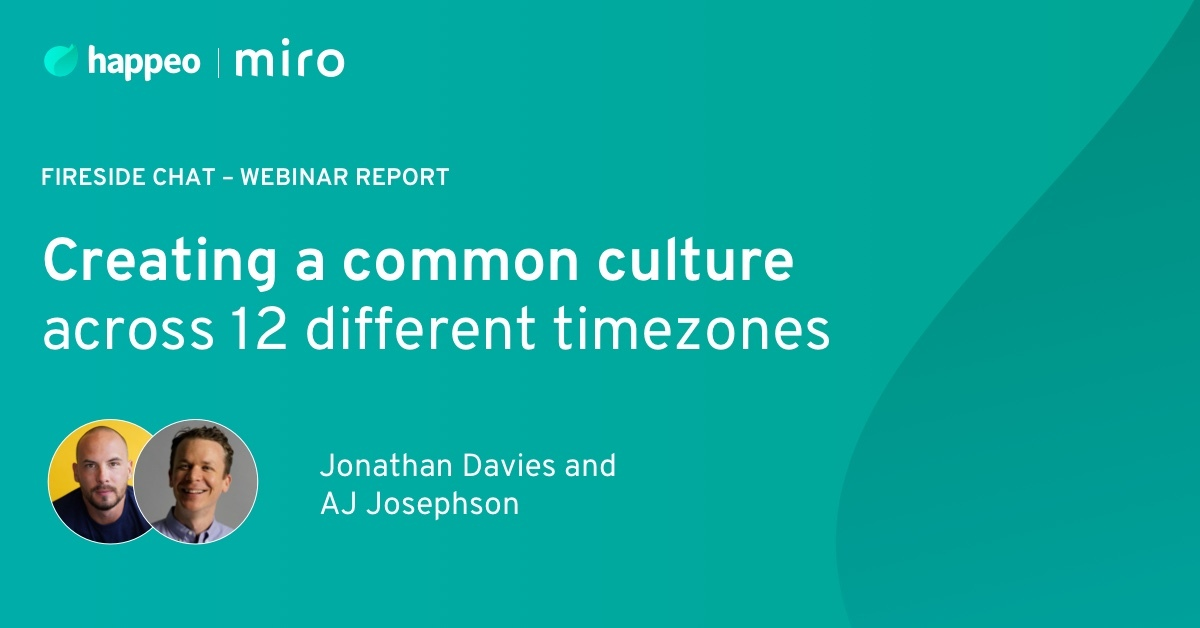 Webinar report: Creating a common culture across 12 different time zones
