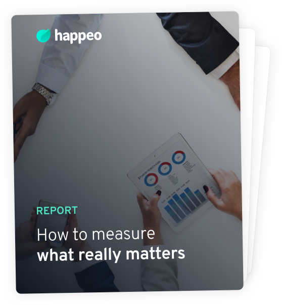 5c4305c20b How to measure what really matters in Internal Comms - Happeo