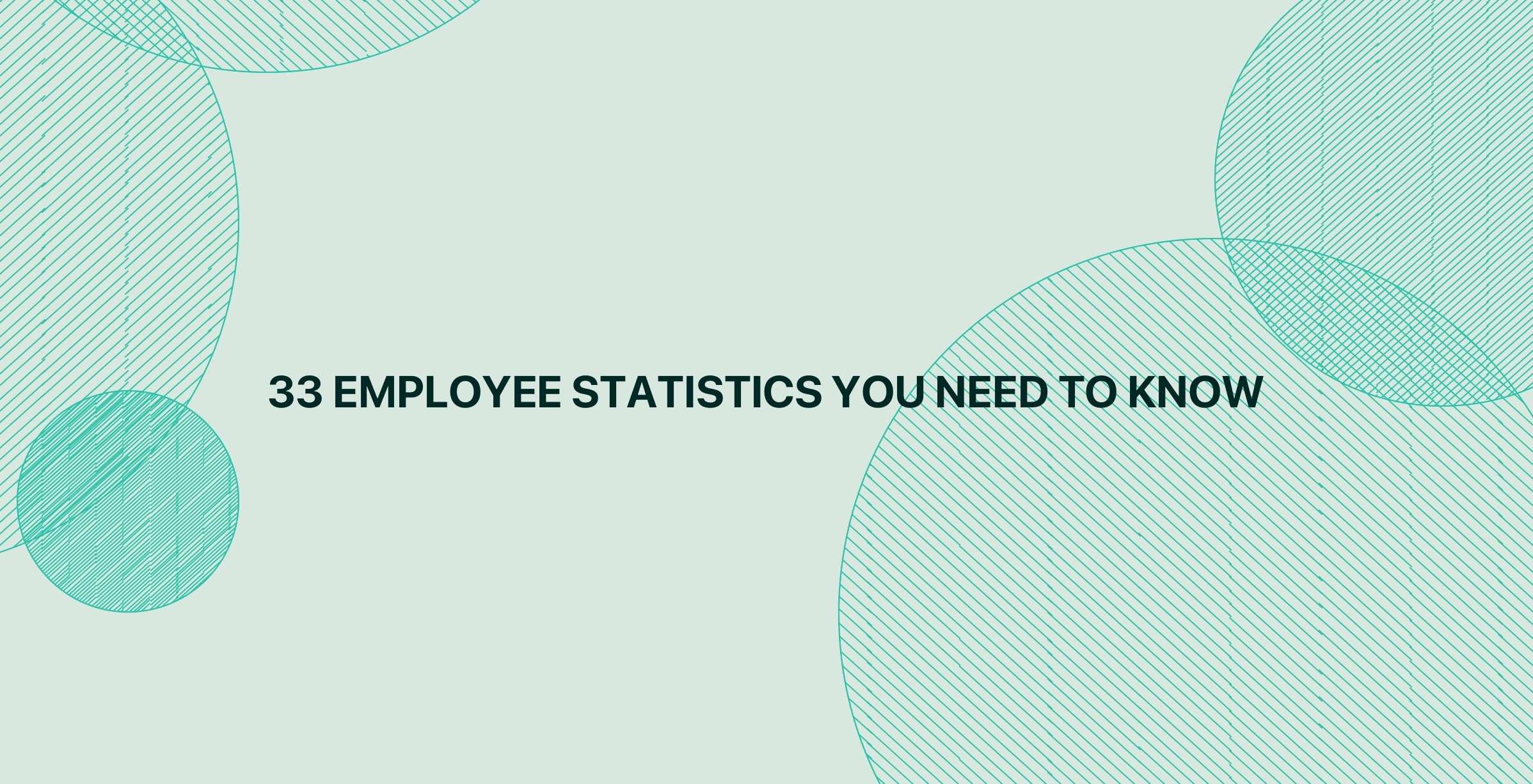33 employee statistics you need to know in 2021